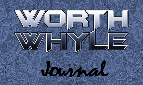 Journal: Worth Whyle – Pittsburgh, PA