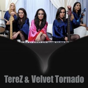 TereZ  Velvet Tornado