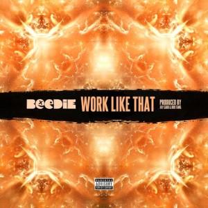 Beedie Work Like That