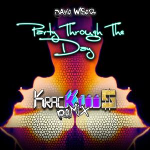 Jake Wiser Remix Krac Kills Brainofbmw