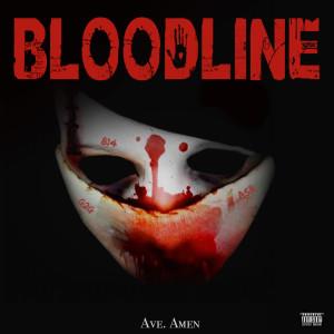 blood line Ave Amen