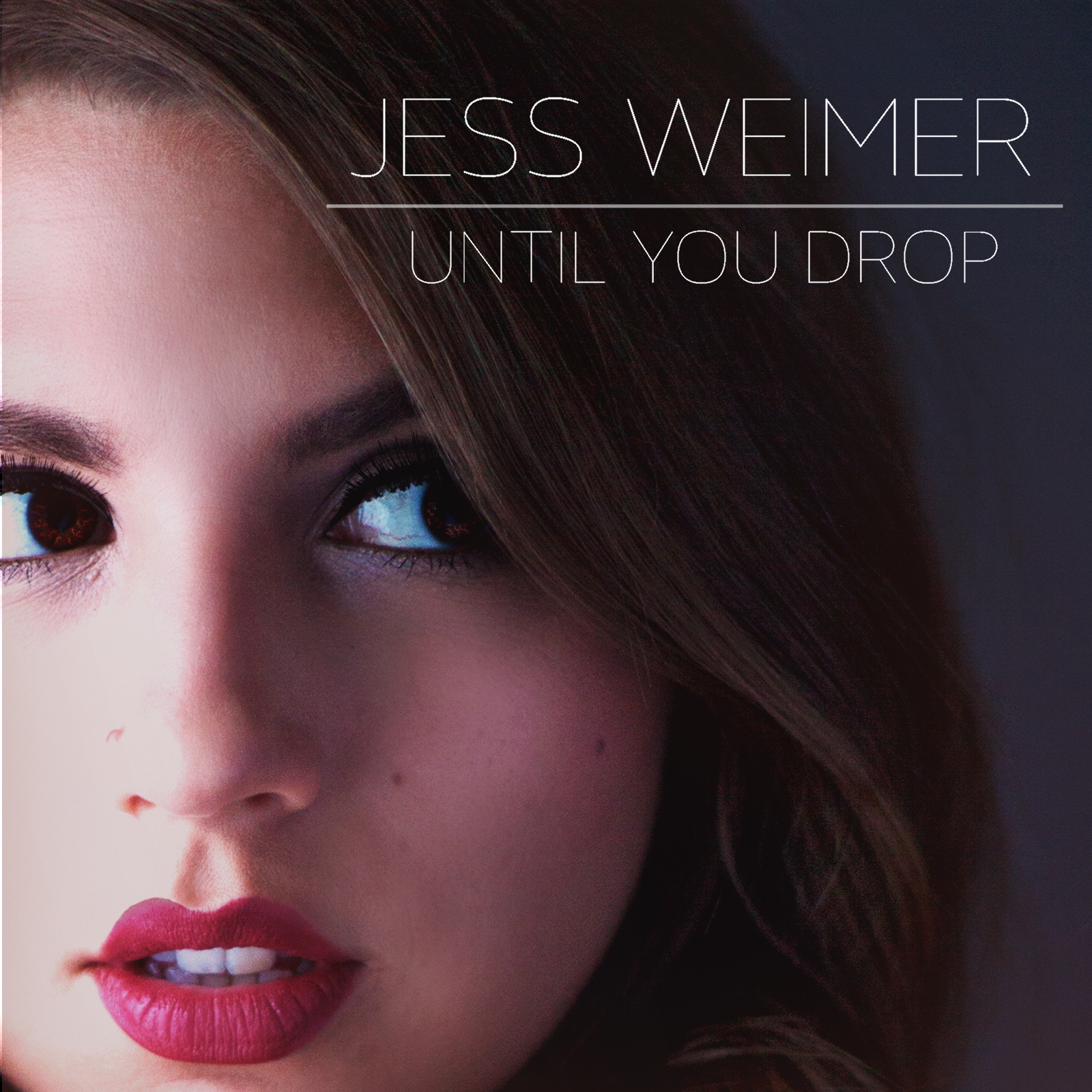 "News: Jess Weimer, Releases Debut EP ""Until You Drop"""