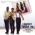 Dance With Me by @iamchadarrington