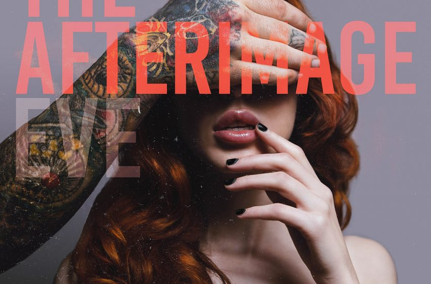 The Afterimage Release Debut Album, EVE