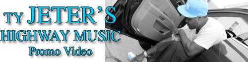 Music: Ty Jeter Highway Music Trailer