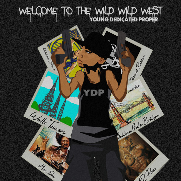 Music: Wild Wild West by Young Dedicated Proper (YDP)