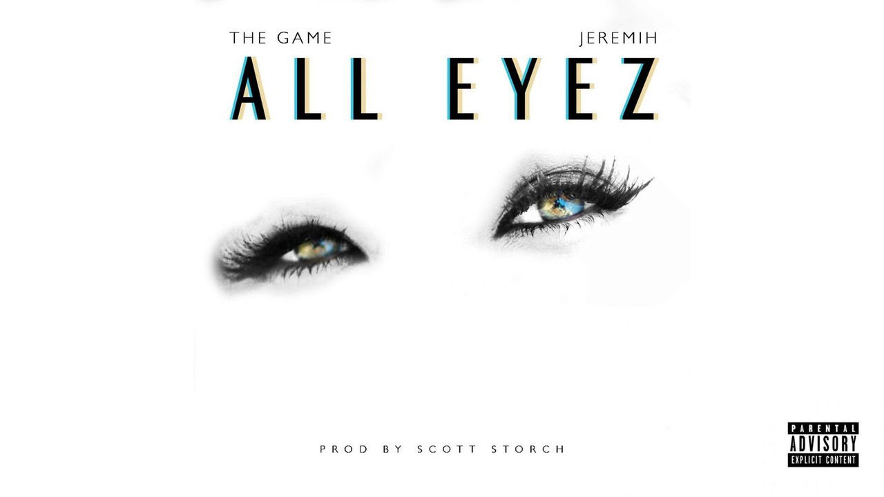 https://www.imoveilive.com/wp-content/uploads/2016/07/new-music-the-game-all-eyez-ft-j.jpg